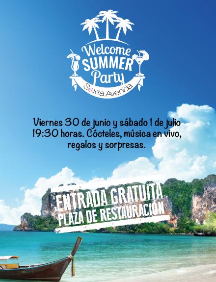 Welcome Summer Party llega a Sexta Avenida para que empieces el verano con una sonrisa